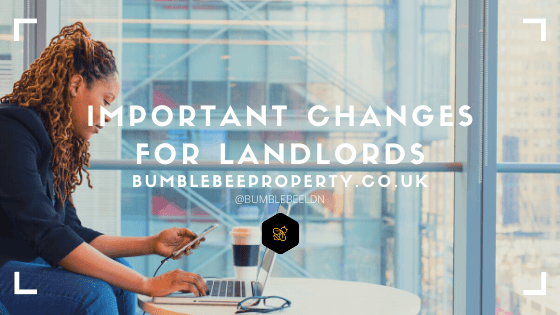 Important Changes for Landlords