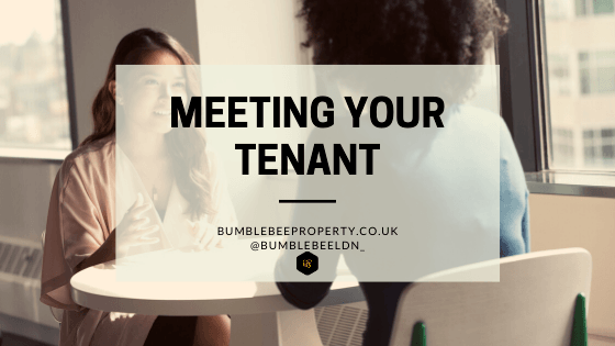 Meeting your tenant