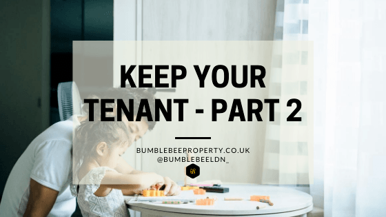 Keep Your Tenant Part 2