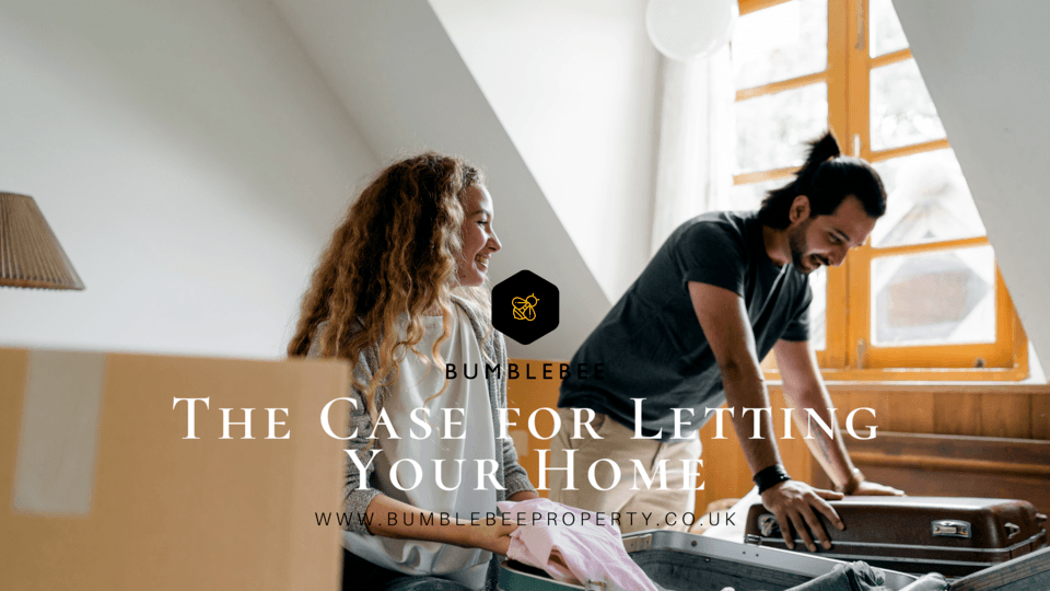 The Case for Letting Your Home