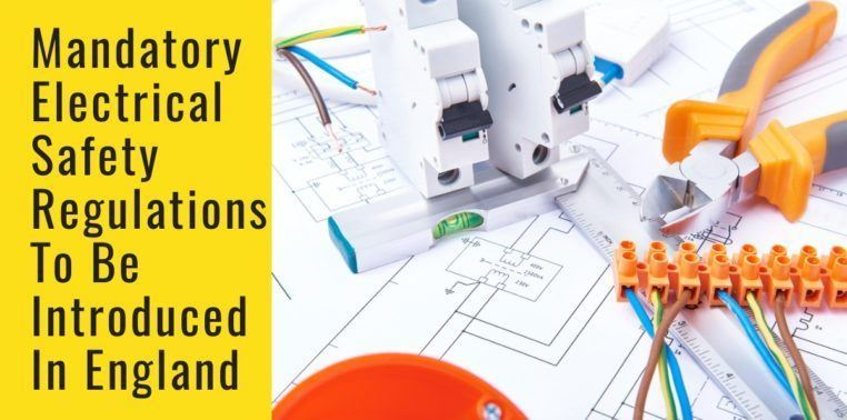 New EICR Rules: Electrical Checks Become Mandatory for Rented Property from 1st April 2021
