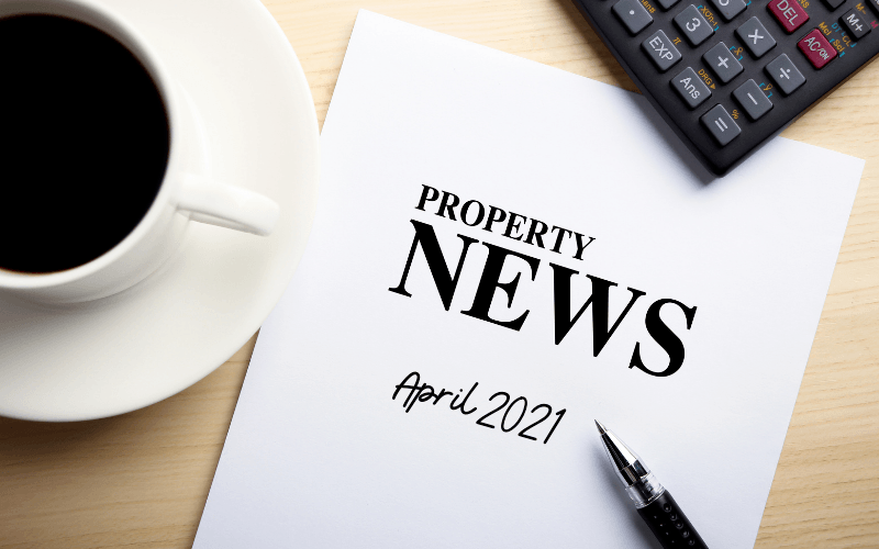 Latest News: What's Happening in the UK Property Market April 2021