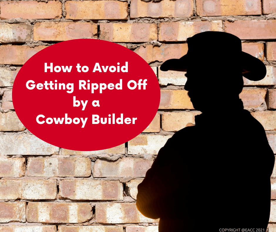 How to Avoid Getting Ripped Off by a Cowboy Builder