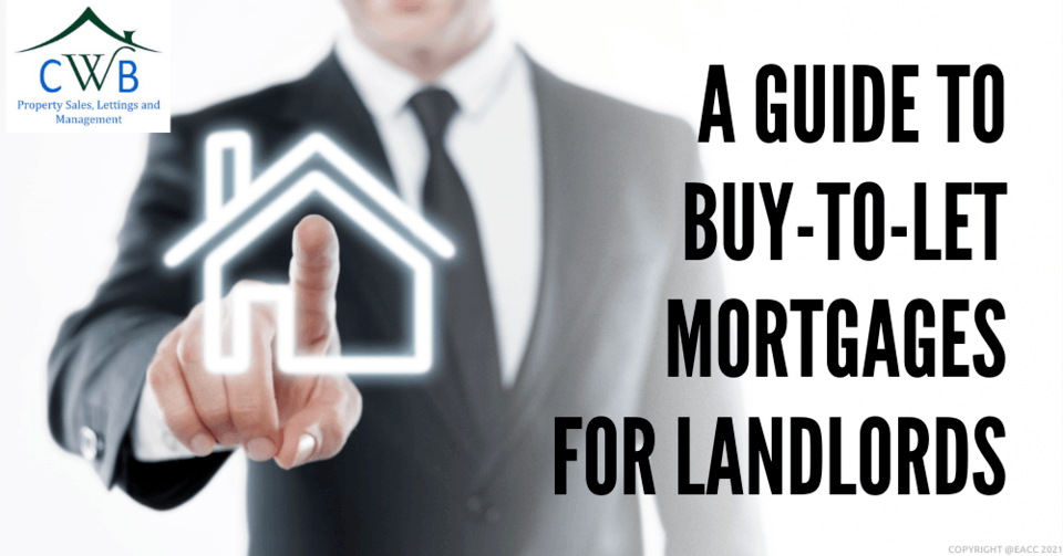 Buy-to-let Mortgages: What Kent Landlords Need to Know
