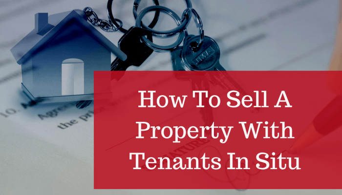 Why Sell Property with Tenants in Situ?