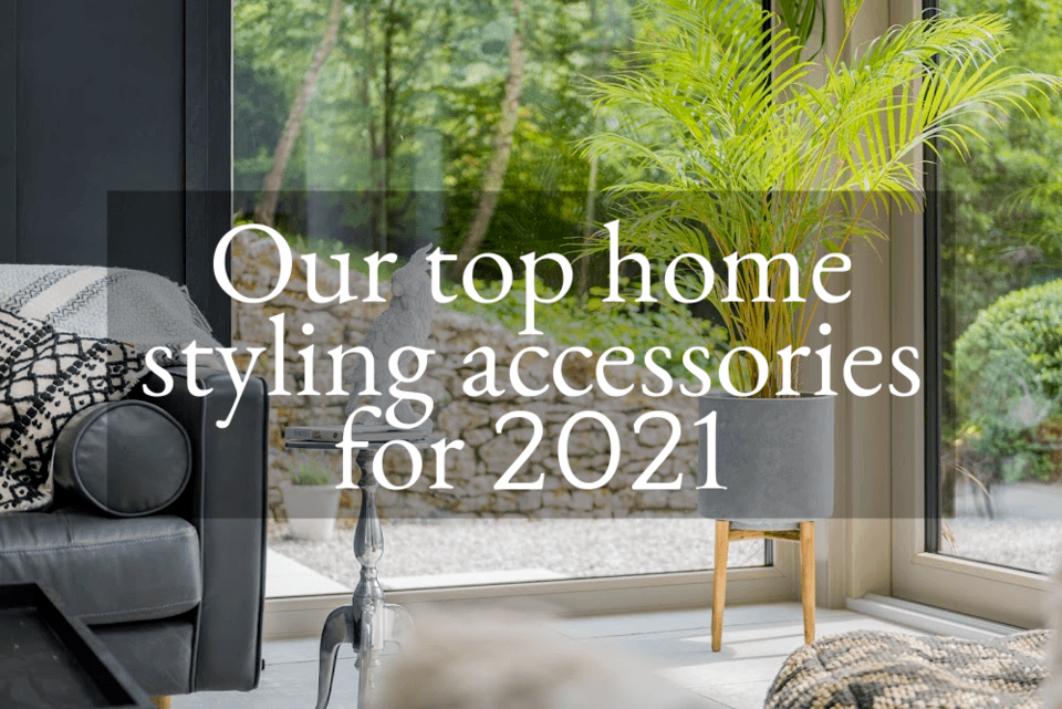 Our top home styling accessories for 2021