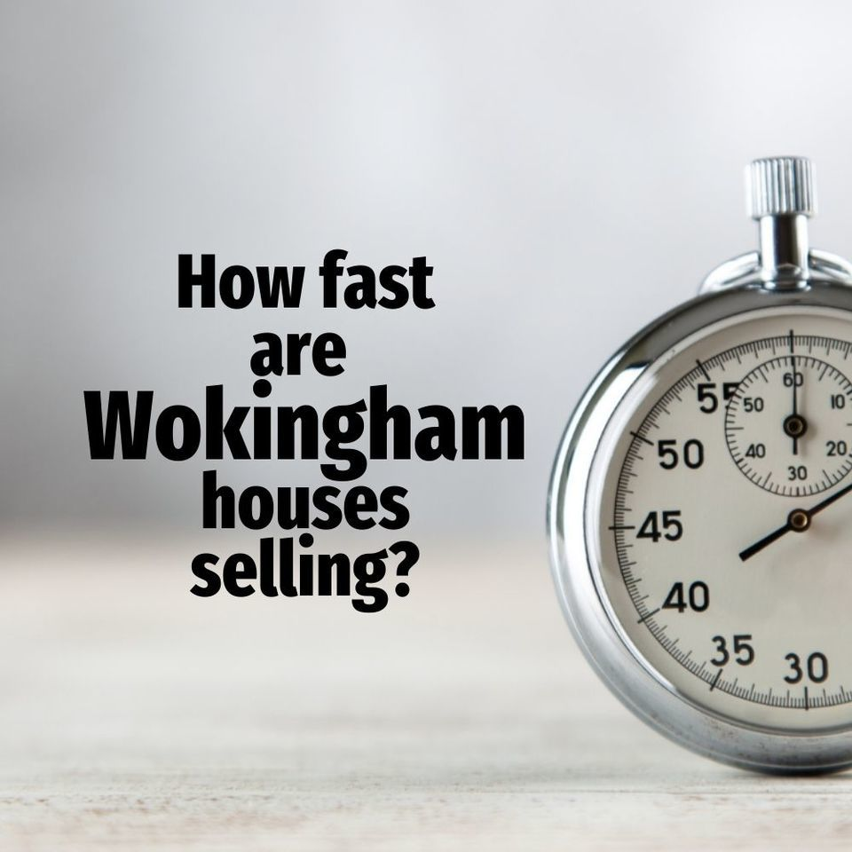 How Many Days Does It Take To Sell a Home In Wokingham?